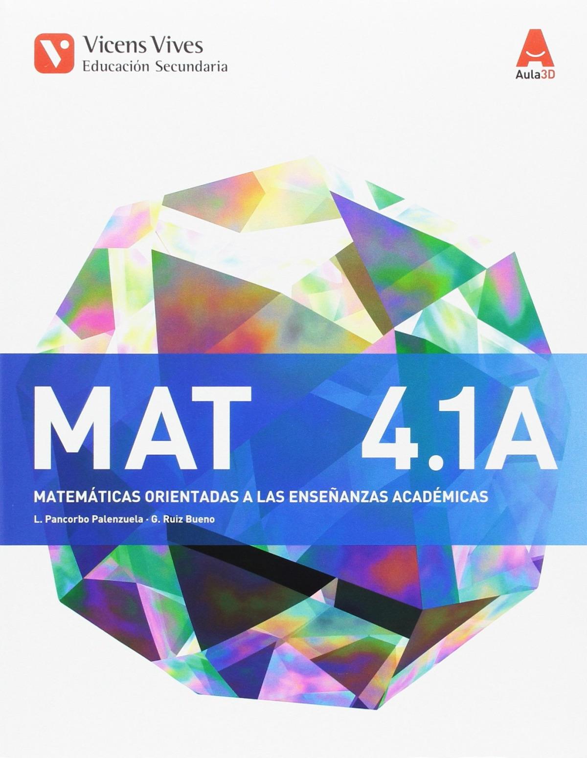 Matemáticas 4o.eso opción A. Académicas. Aula 3d 9788468235752