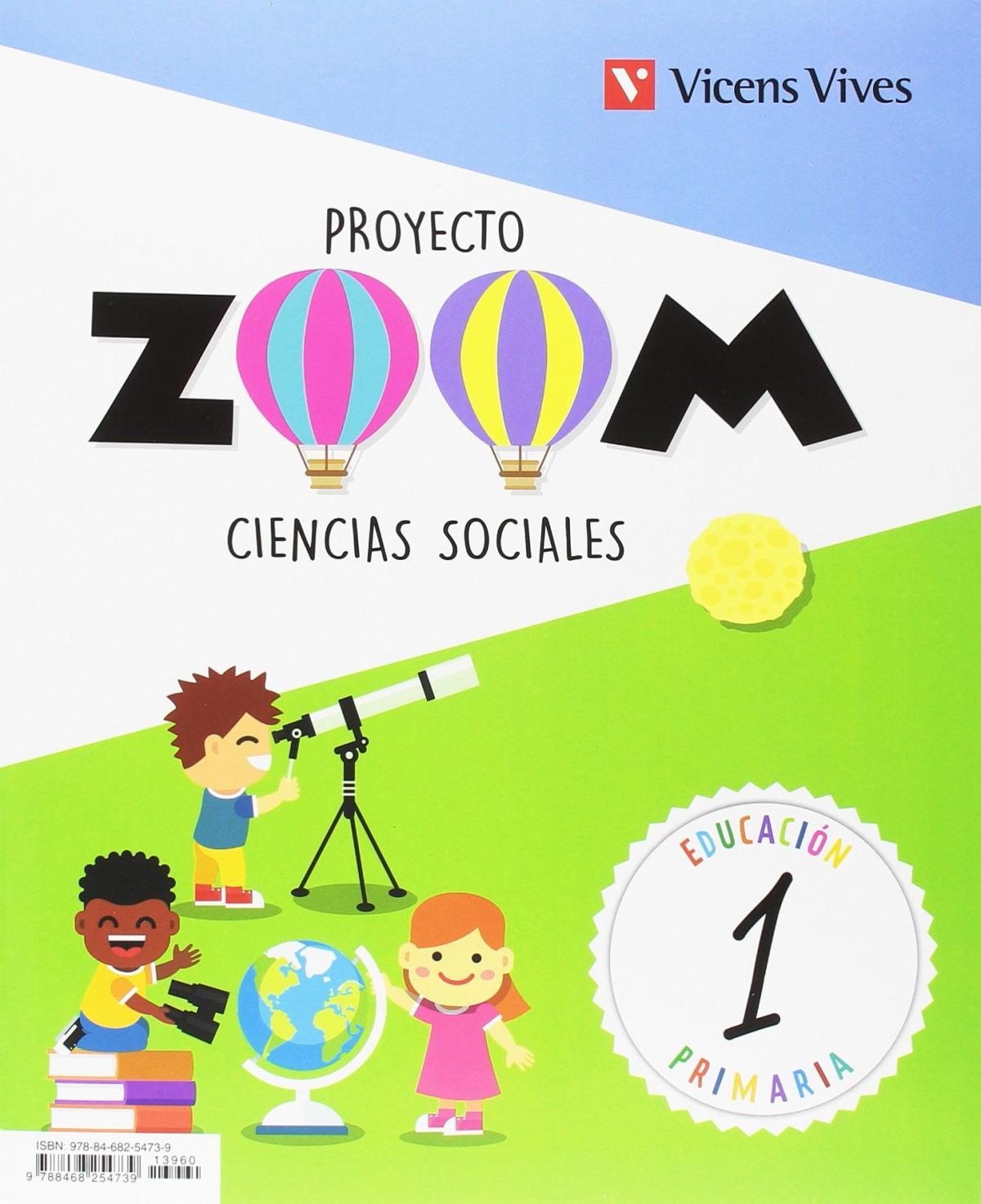 CIENCIAS SOCIALES 1 PRIMARIA PROYECTO ZOOM CON ACTIVIDES DE BIENVENIDA 9788468254739
