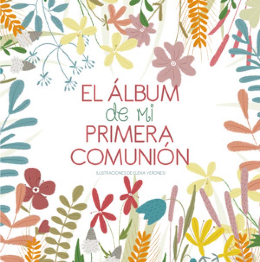 EL ÁLBUM DE MI PRIMERA COMUNIÓN 9788468255040