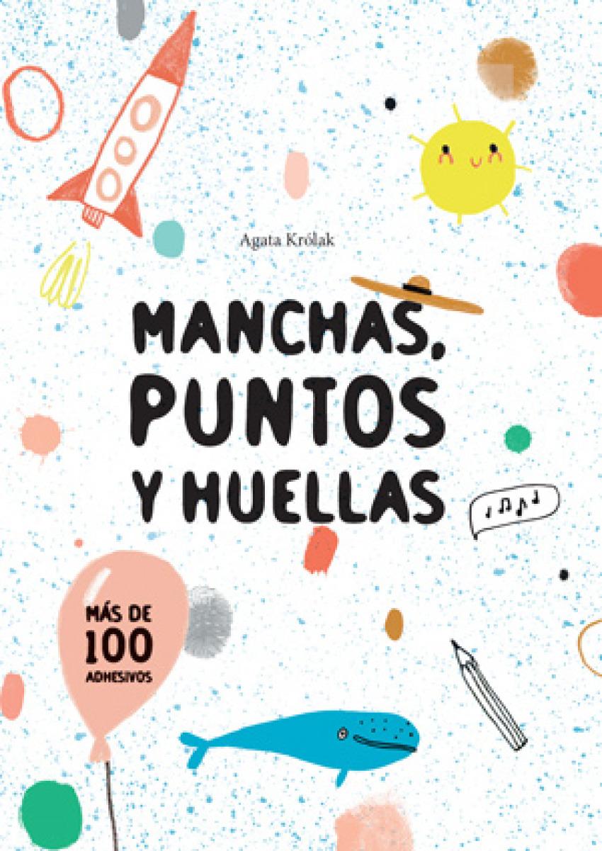 MANCHAS, PUNTOS Y HUELLAS 9788468256207