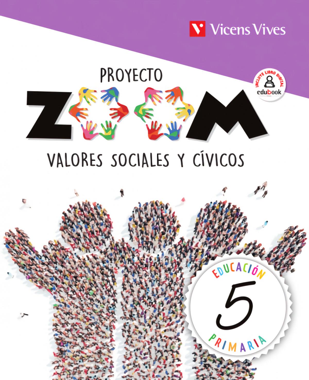 VALORES SOCIALES Y CÍVICOS 5o.PRIMARIA. ZOOM 2019 9788468262284