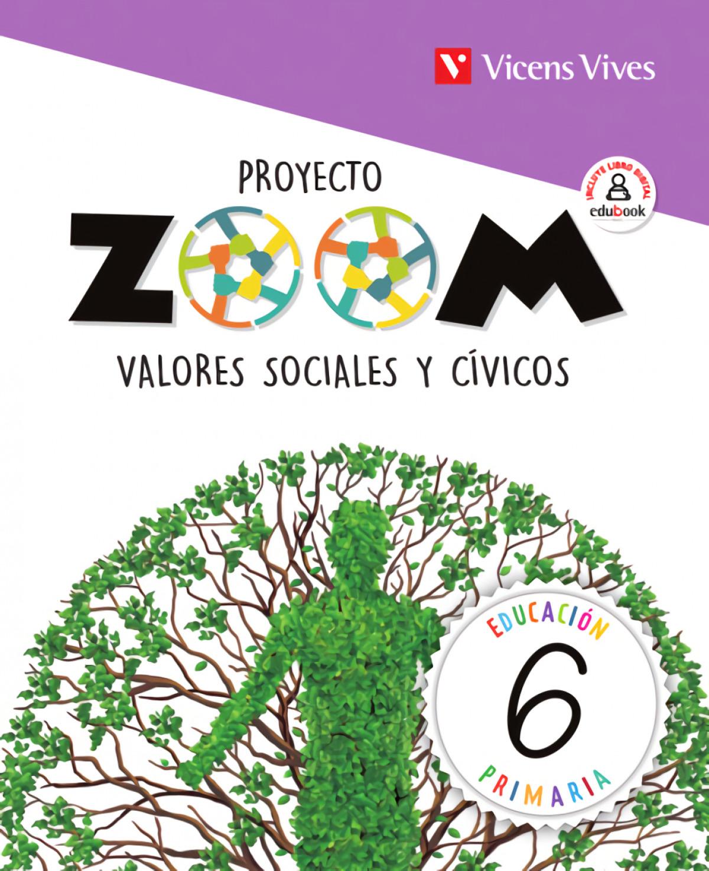 VALORES SOCIALES Y CÍVICOS 6o.PRIMARIA. ZOOM 2019 9788468262628