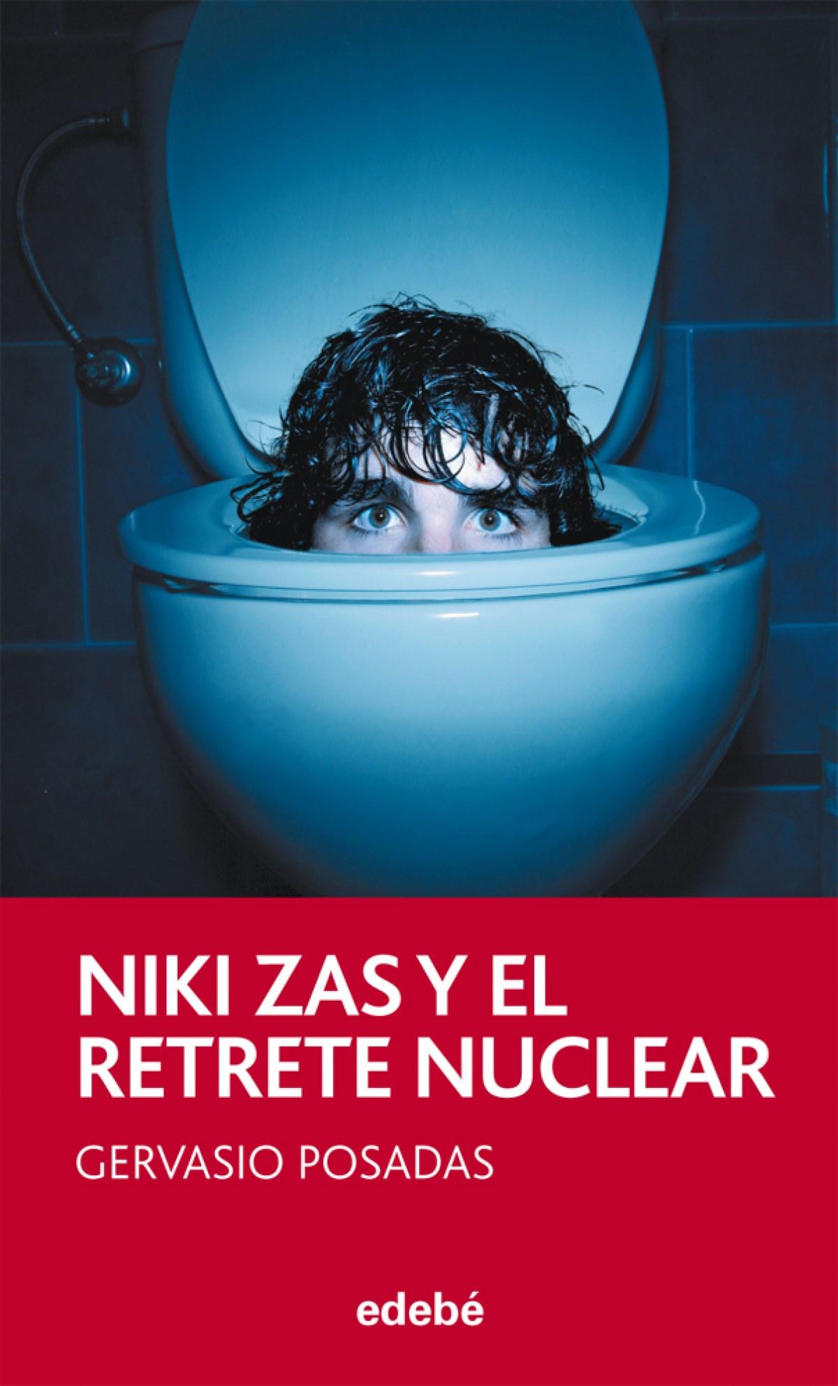 Niki Zas y el retrete nuclear 9788468308319