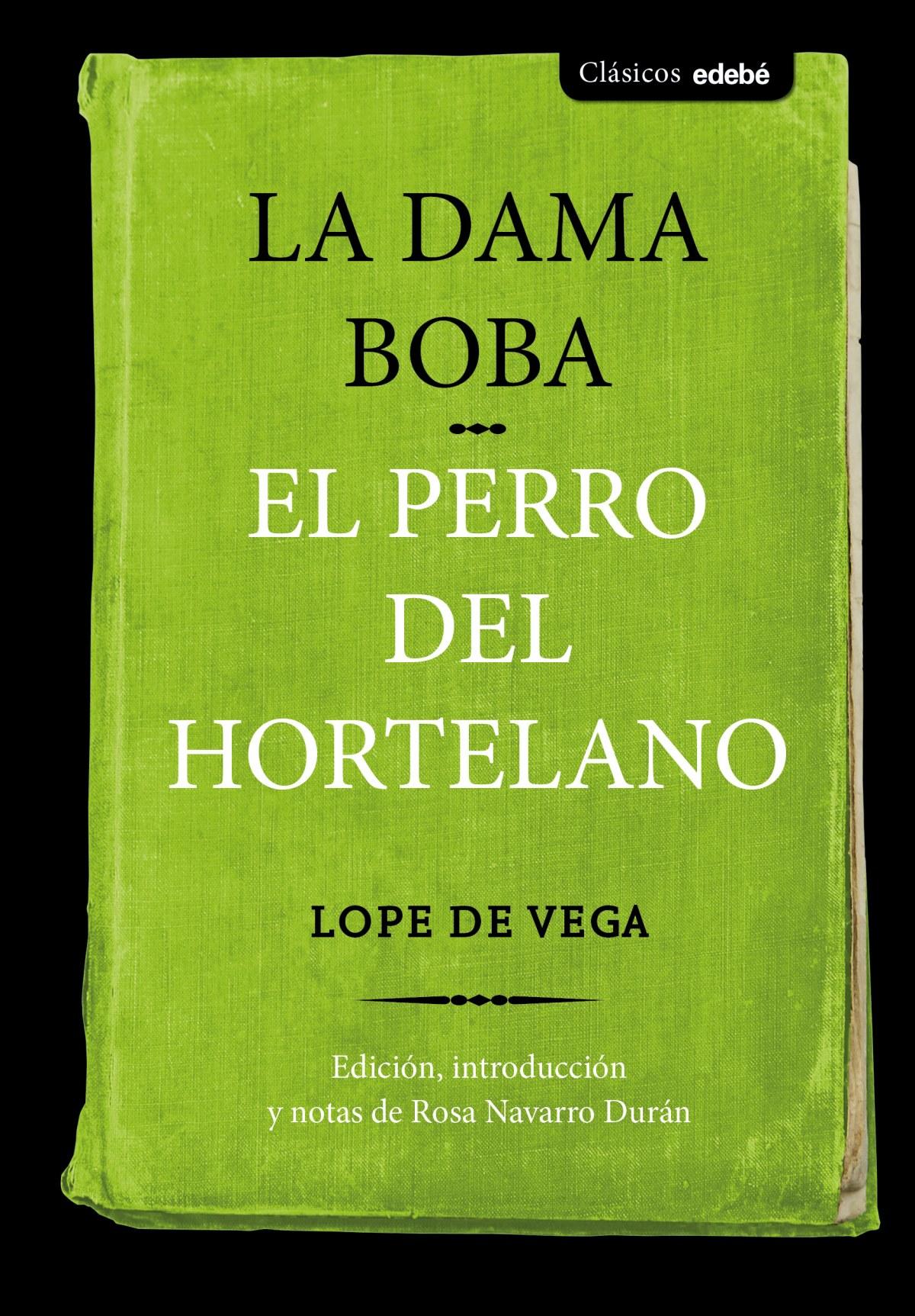 LA DAMA BOBA / EL PERRO DEL HORTELANO 9788468336084
