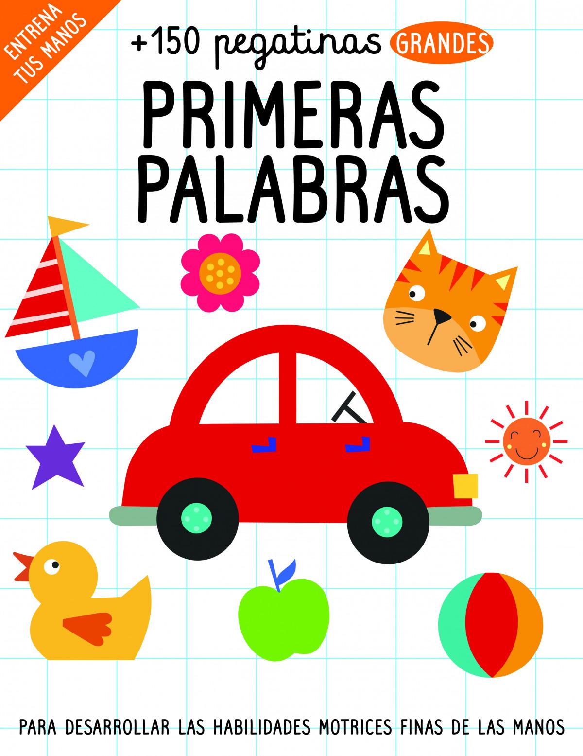 150 pegatinas: PRIMERAS PALABRAS 9788468350127