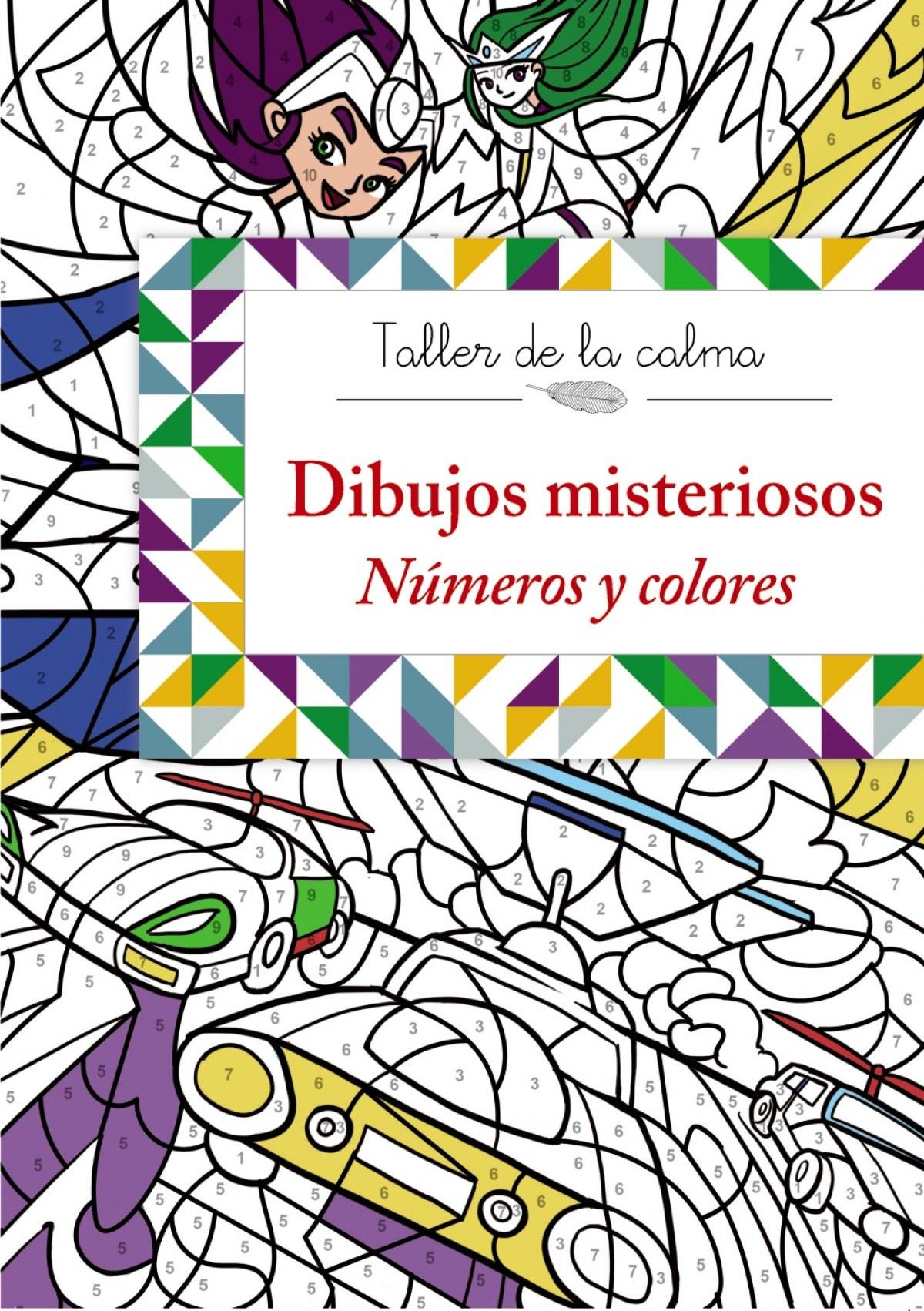 Dibujos misteriosos:números y colores 9788469604564