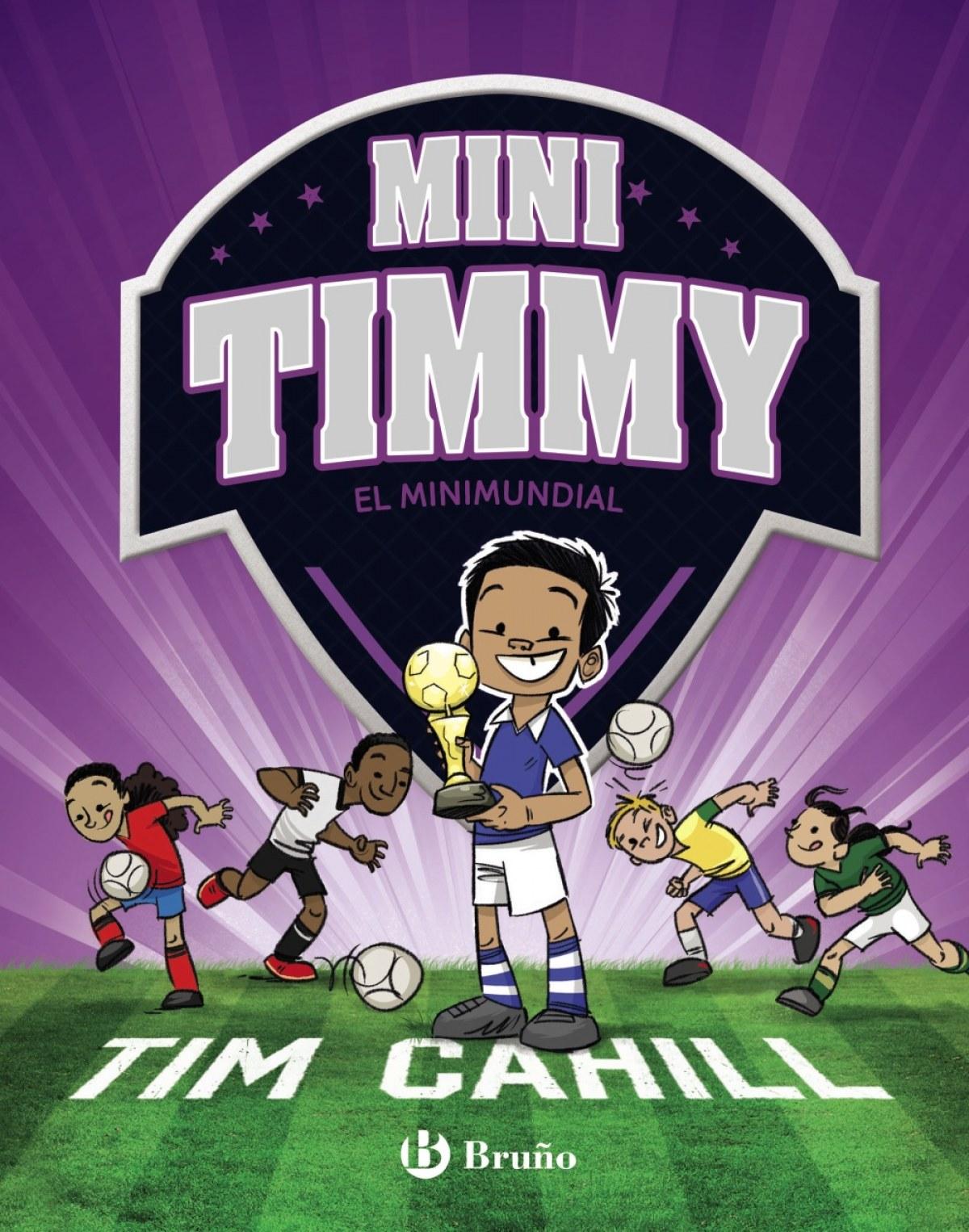 MINI TIMMY 4.EL MINIMUNDIAL 9788469624630