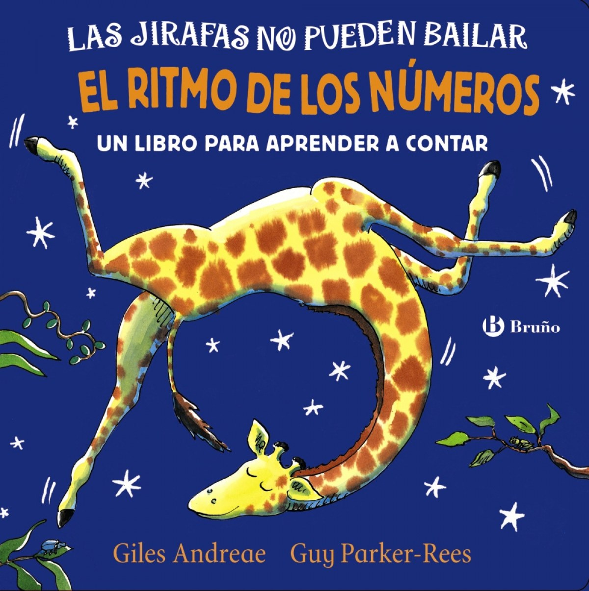 LAS JIRAFAS NO PUEDEN BAILAR. EL RITMO DE LOS NUMEROS. 9788469625989