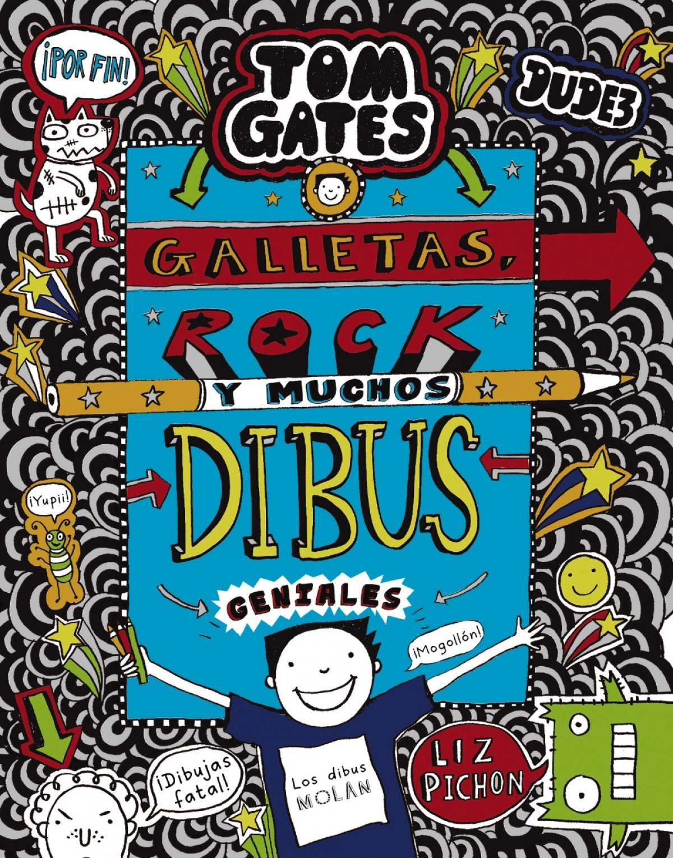 TOM GATES: GALLETAS, ROCK Y MUCHOS DIBUS GENIALES 9788469626344