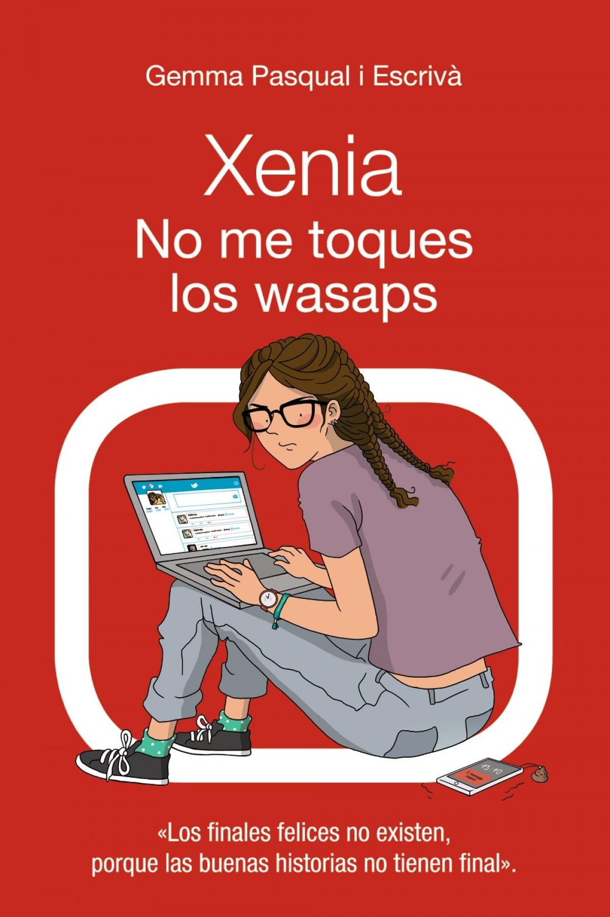 XENIA 3. NO ME TOQUES LOS WASAPS 9788469833414