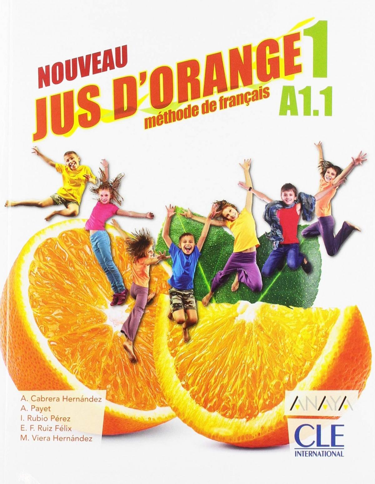 NOUVEAU JUS D ORANGE 1. 5o.PRIMARIA. LIVRE DE L ÉLÉVE 2019 9788469857663