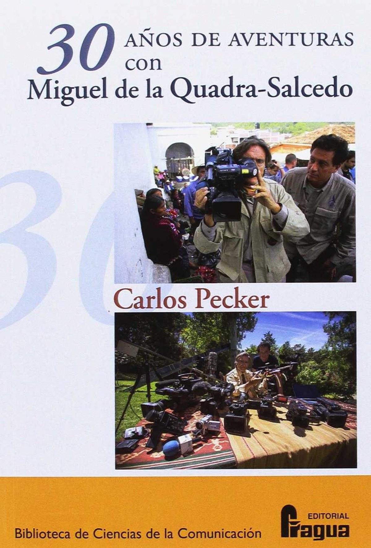 30 AñOS AVENTURAS CON MIGUEL DE LA QUADRA-SALCEDO 9788470747410