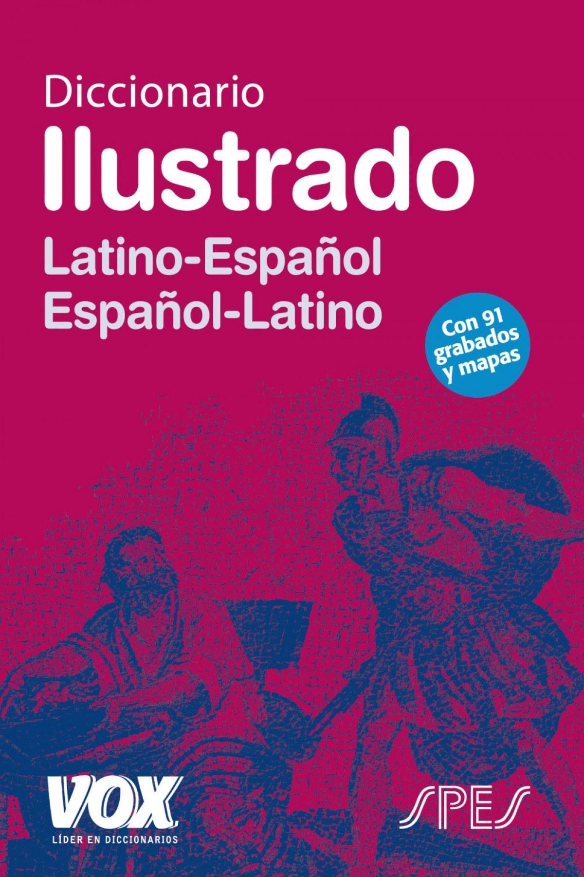 Diccionario Ilustrado Latín. Latino-Español/ Español-Latino 9788471539168
