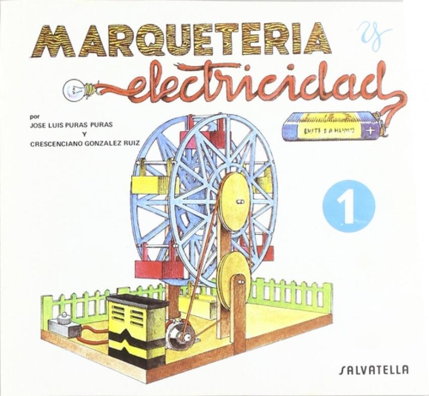 Marqueter¡a y electricidad 9788472106512