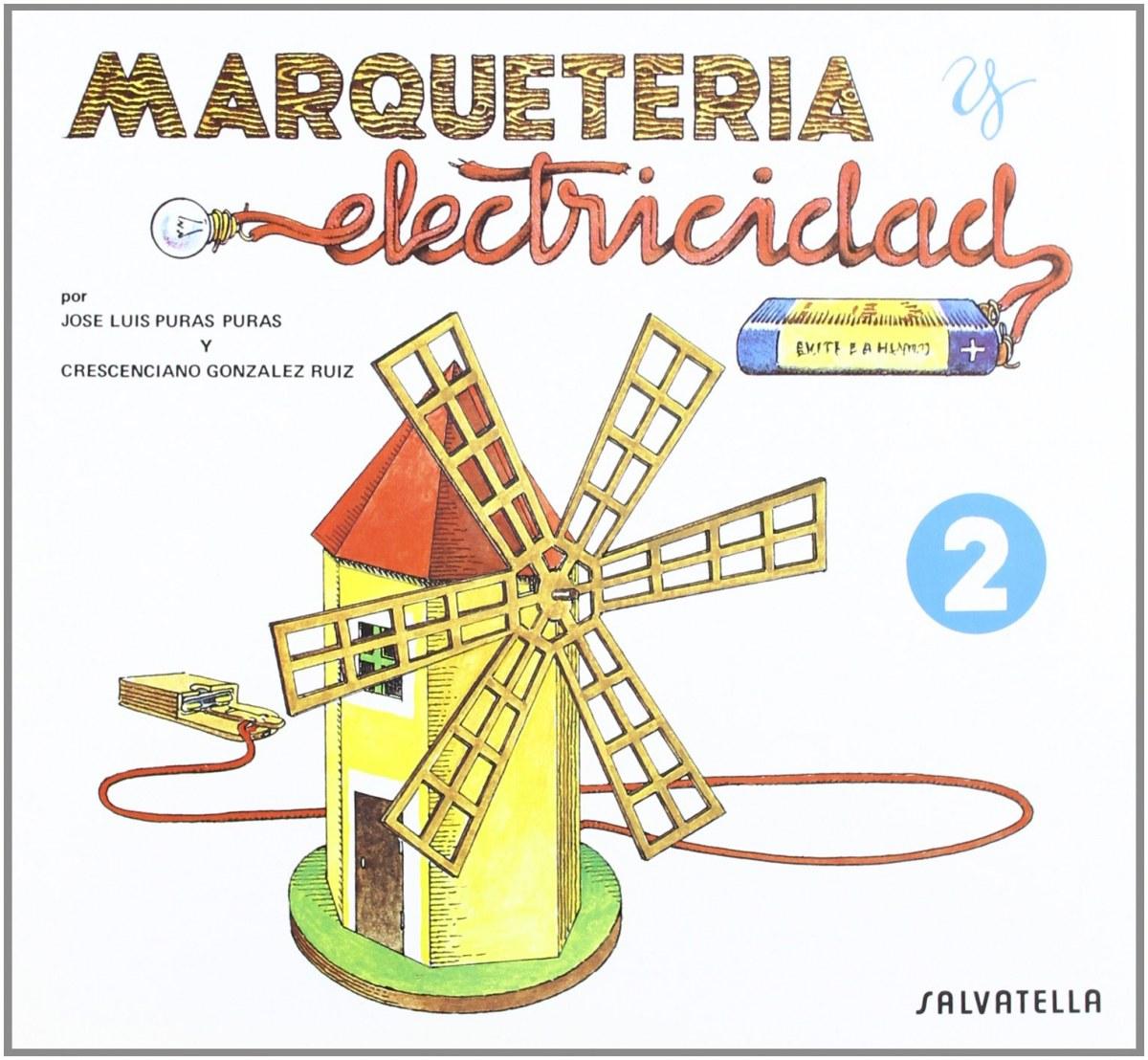 Marqueter¡a y electricidad 9788472106529