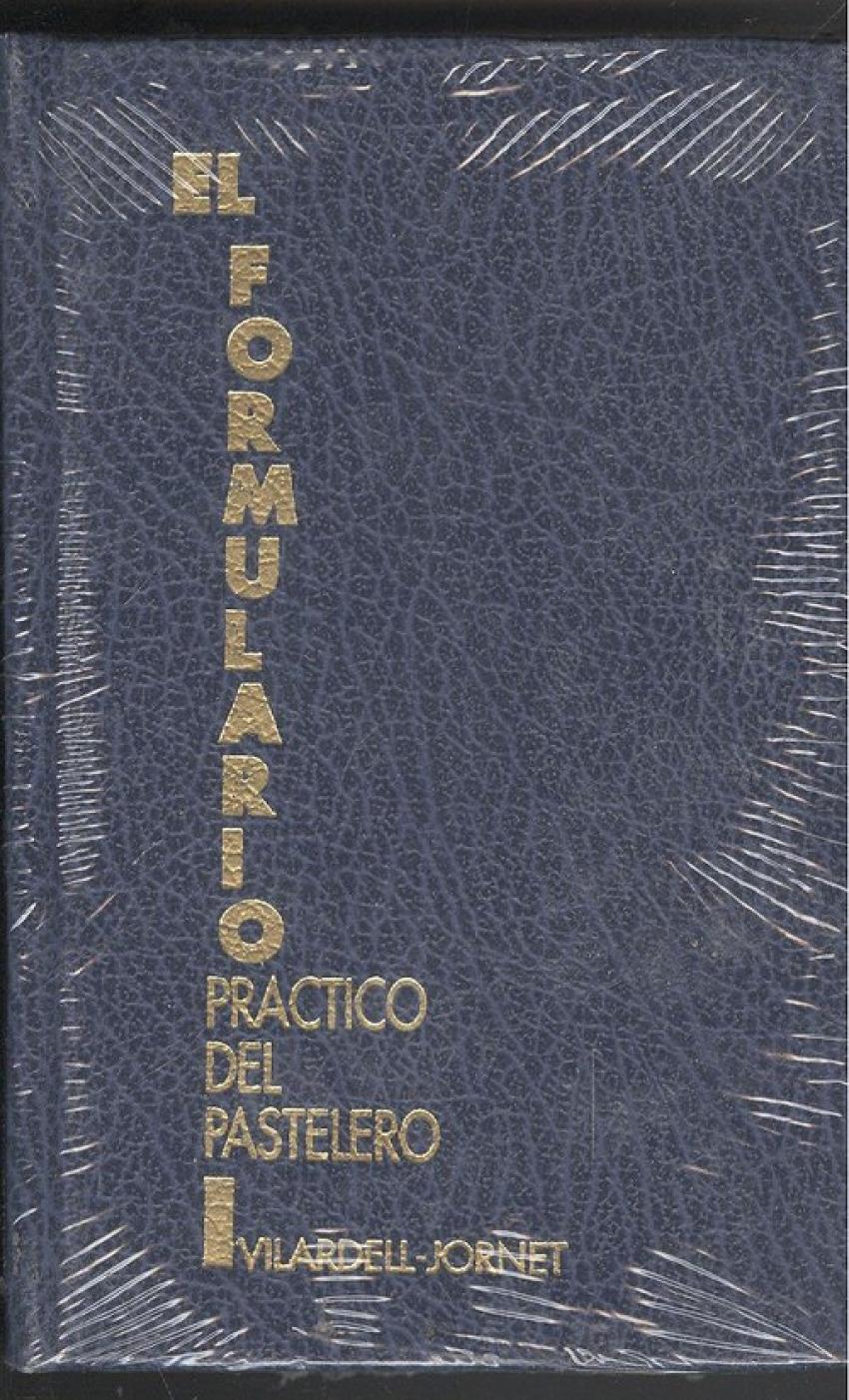 FORMULARIO PRÁCTICO DEL PASTELERO 9788472120037