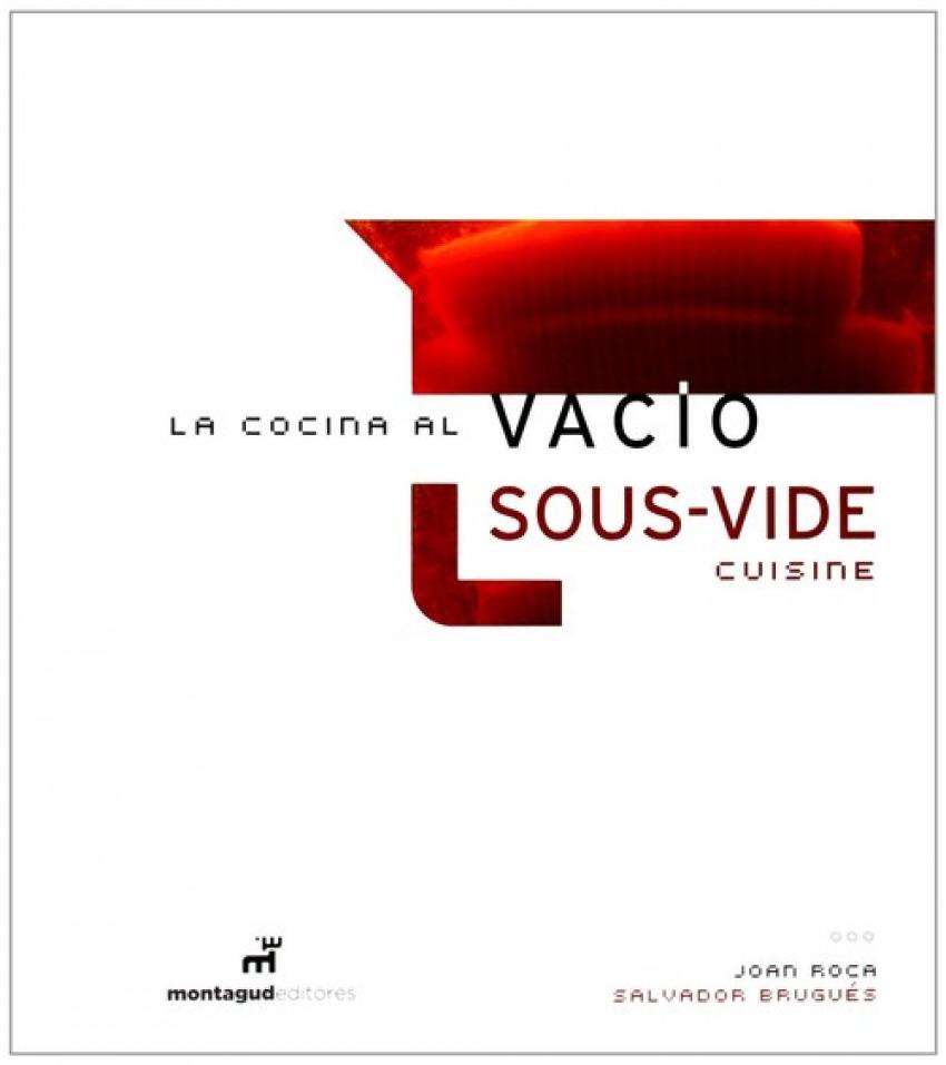 LA COCINA AL VACÍO, SOUS VIDE CUISINE 9788472121508