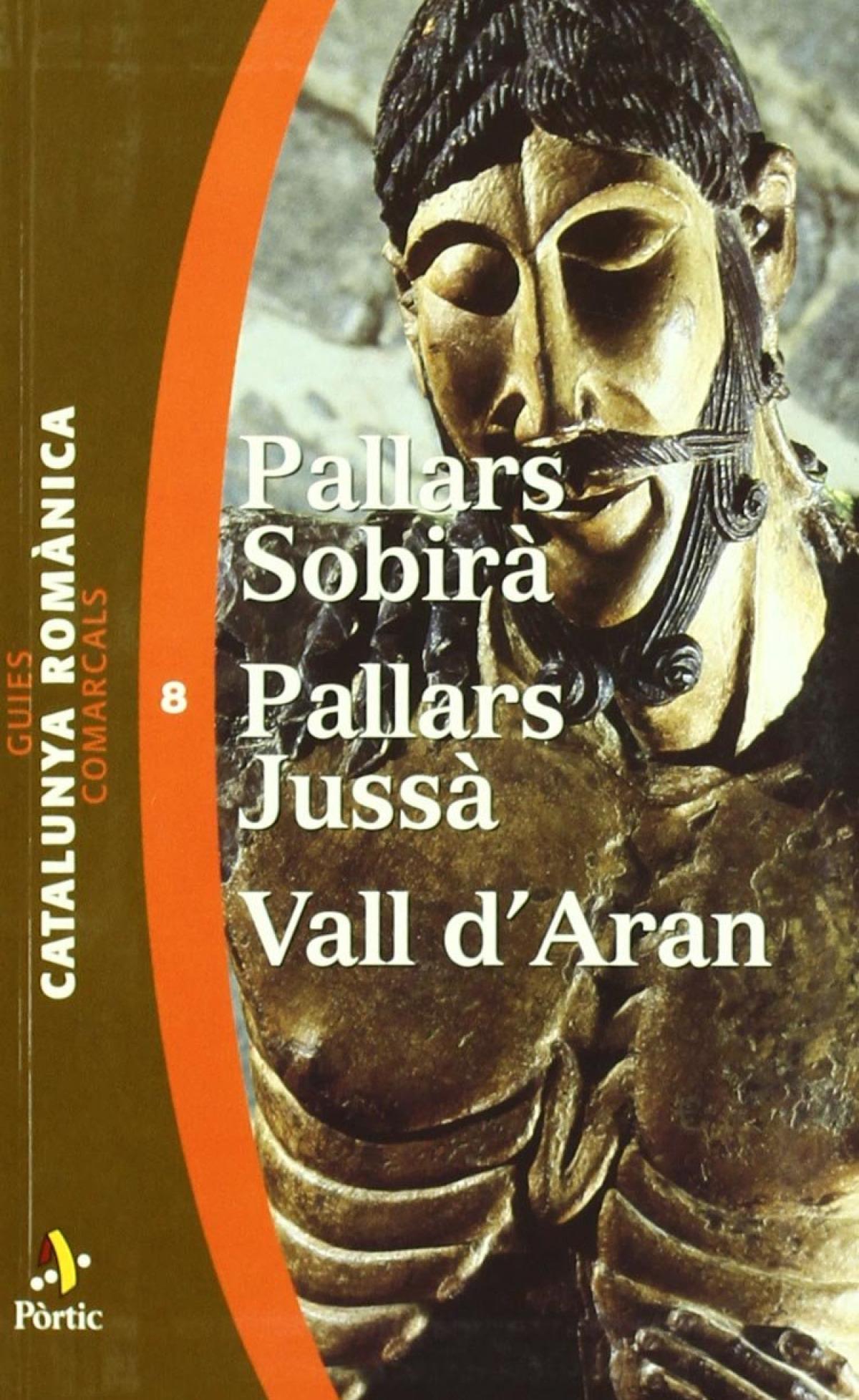Pallars Sobirà, Pallars Jussà, Vall d Aran 9788473066099