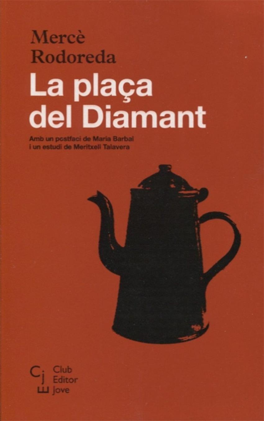 La plaça del diamant 9788473292115
