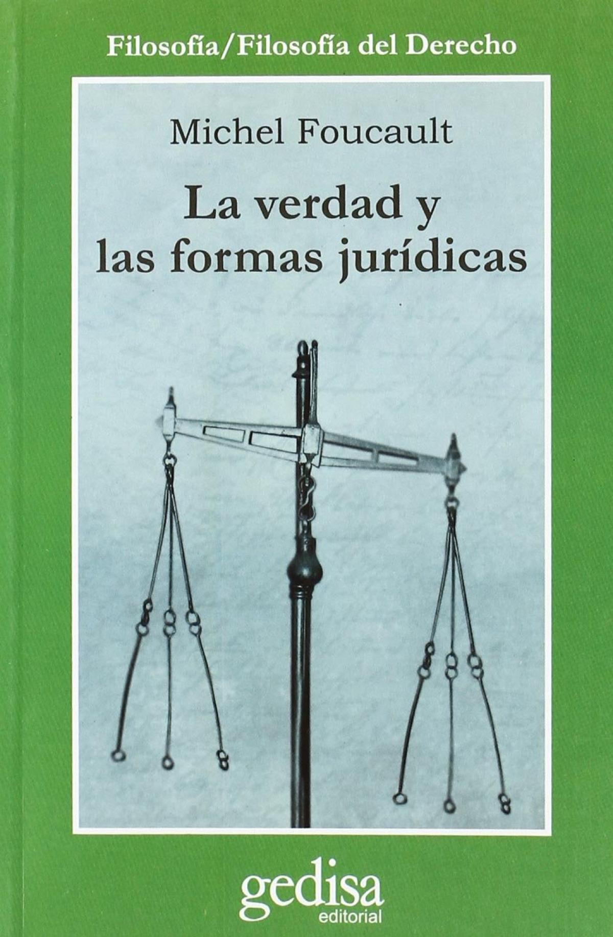 La verdad y las formas jurídicas 9788474320909