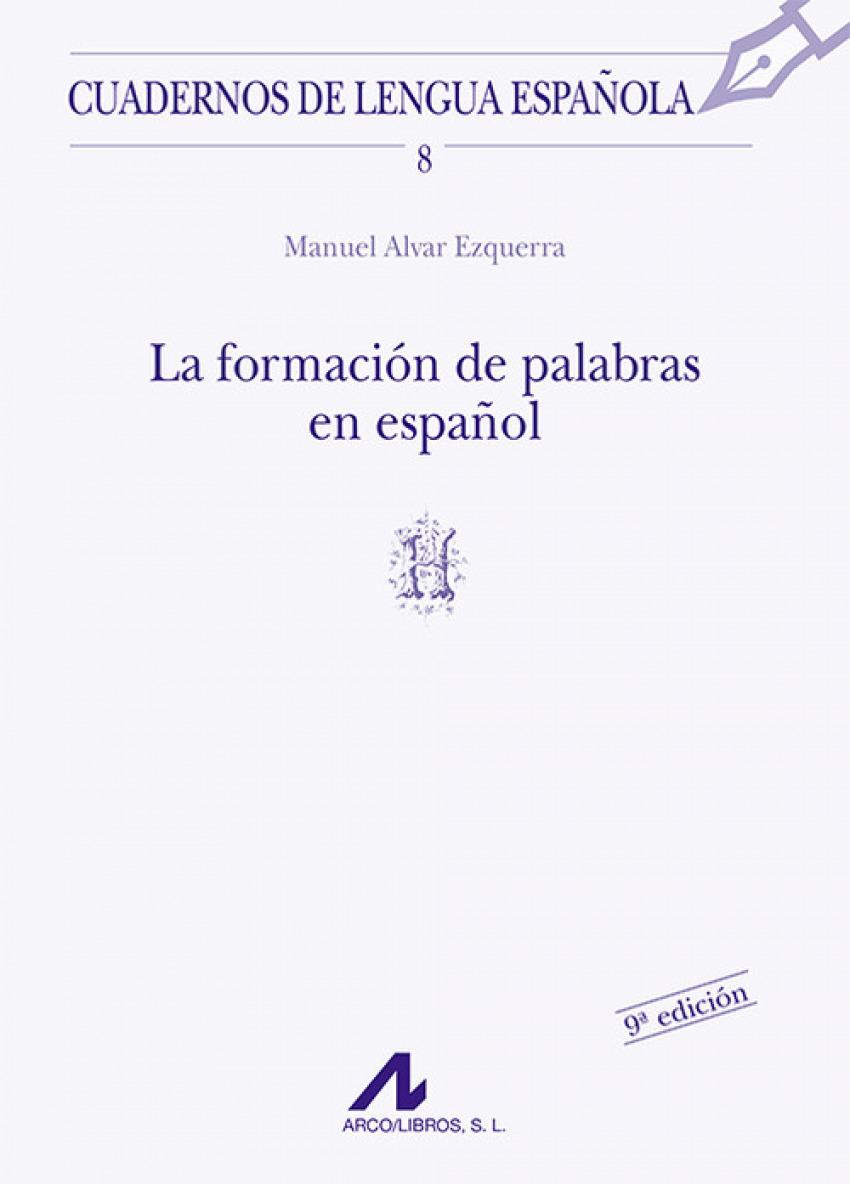 La formación de palabras en español (H) 9788476351277