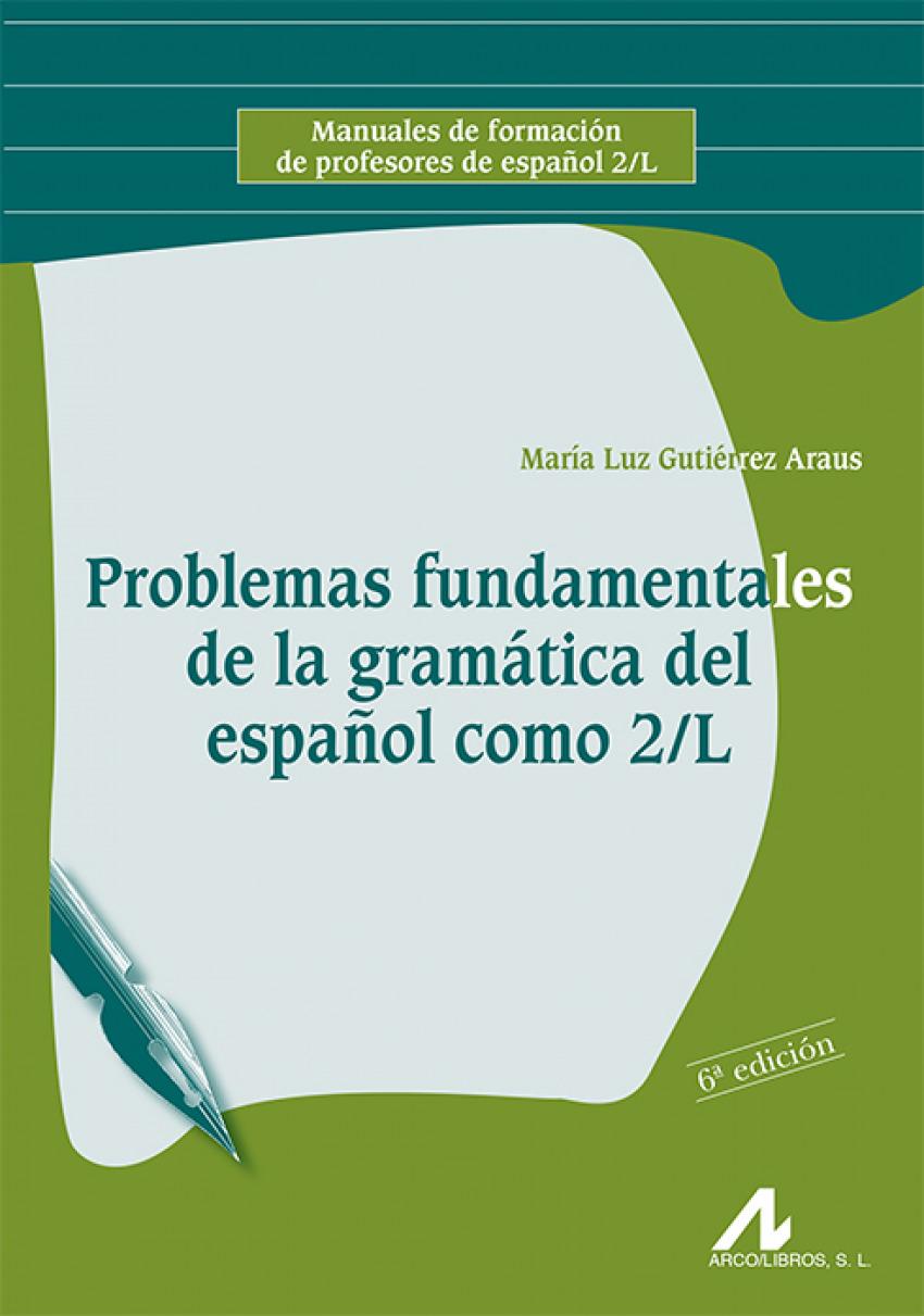 Problemas fundamentales gramática español como segunda lengua 9788476355992