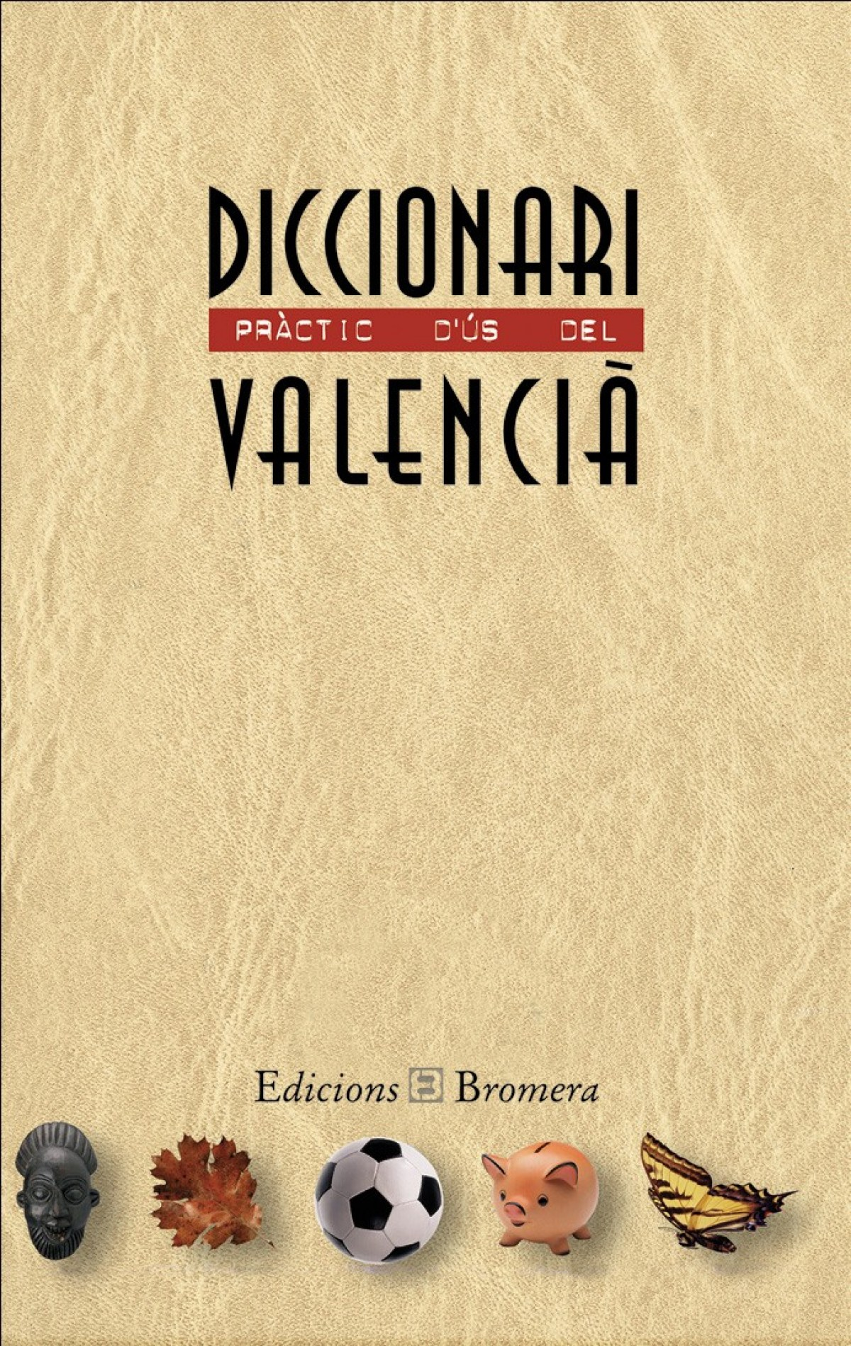 Diccionari pràctic d´ús del valencià 9788476604014