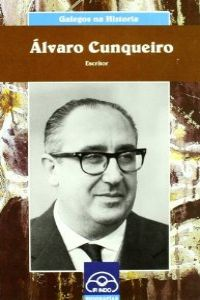(g).alvaro cunqueiro.(galegos na historia) 9788476806005