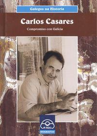 Carlos casares.Compromiso con Galicia 9788476807132
