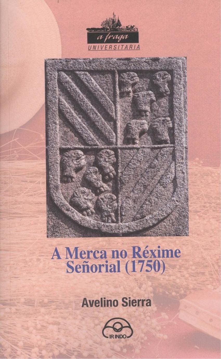 A MERCA DO REXIME SEñORIAL 1750 9788476807361