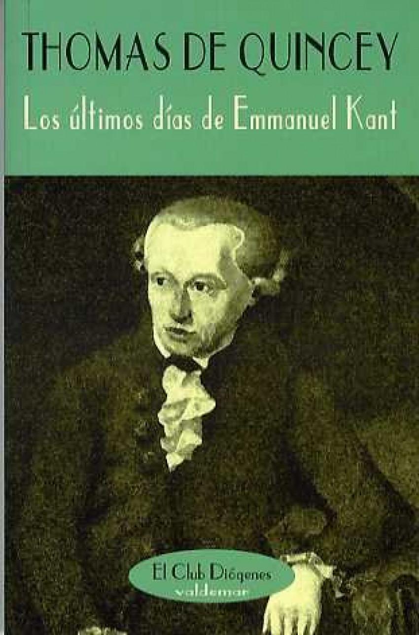 Los últimos d¡as de Emmanuel Kant 9788477023272