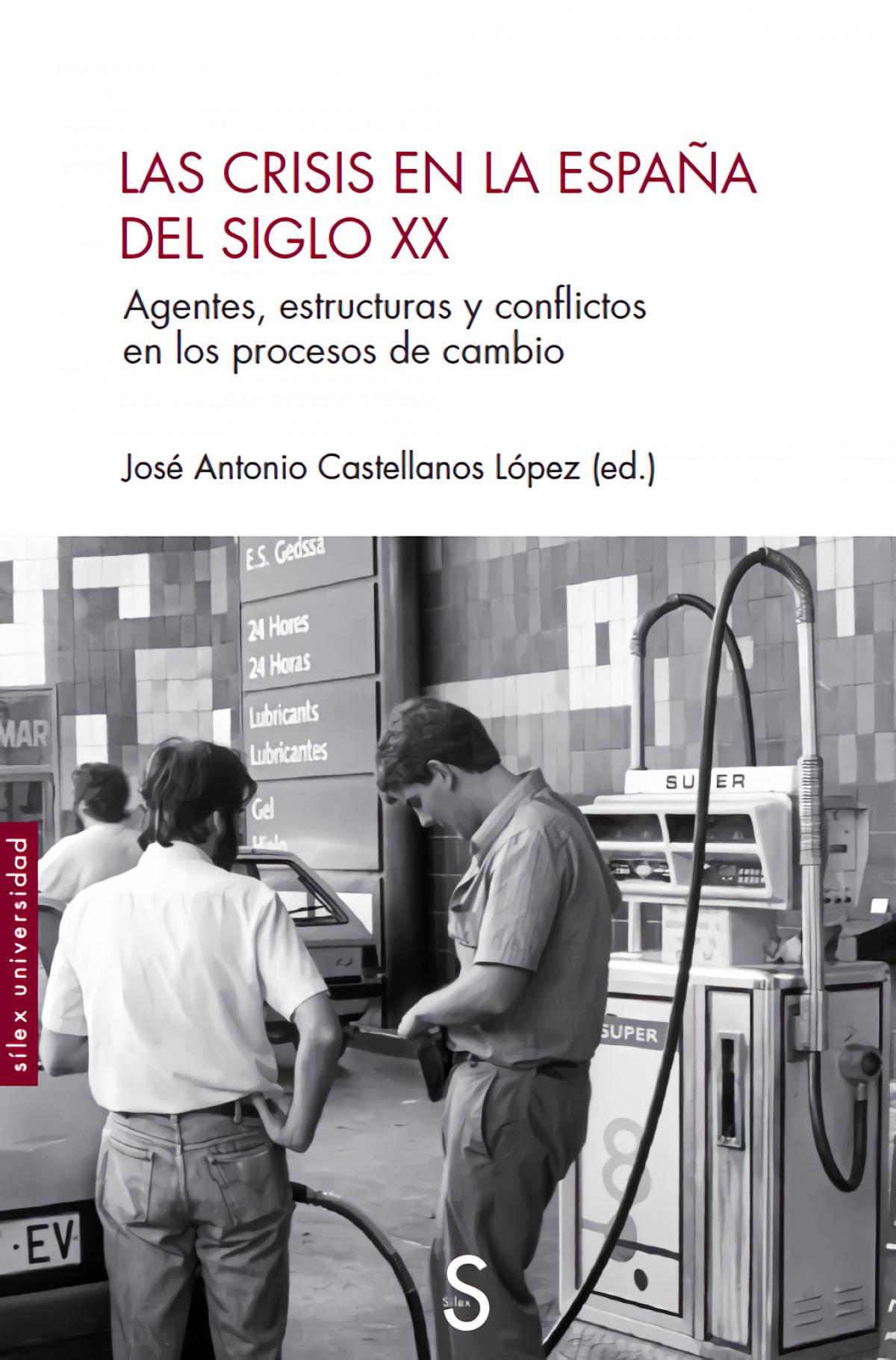Las crisis en la España del siglo XX 9788477378952