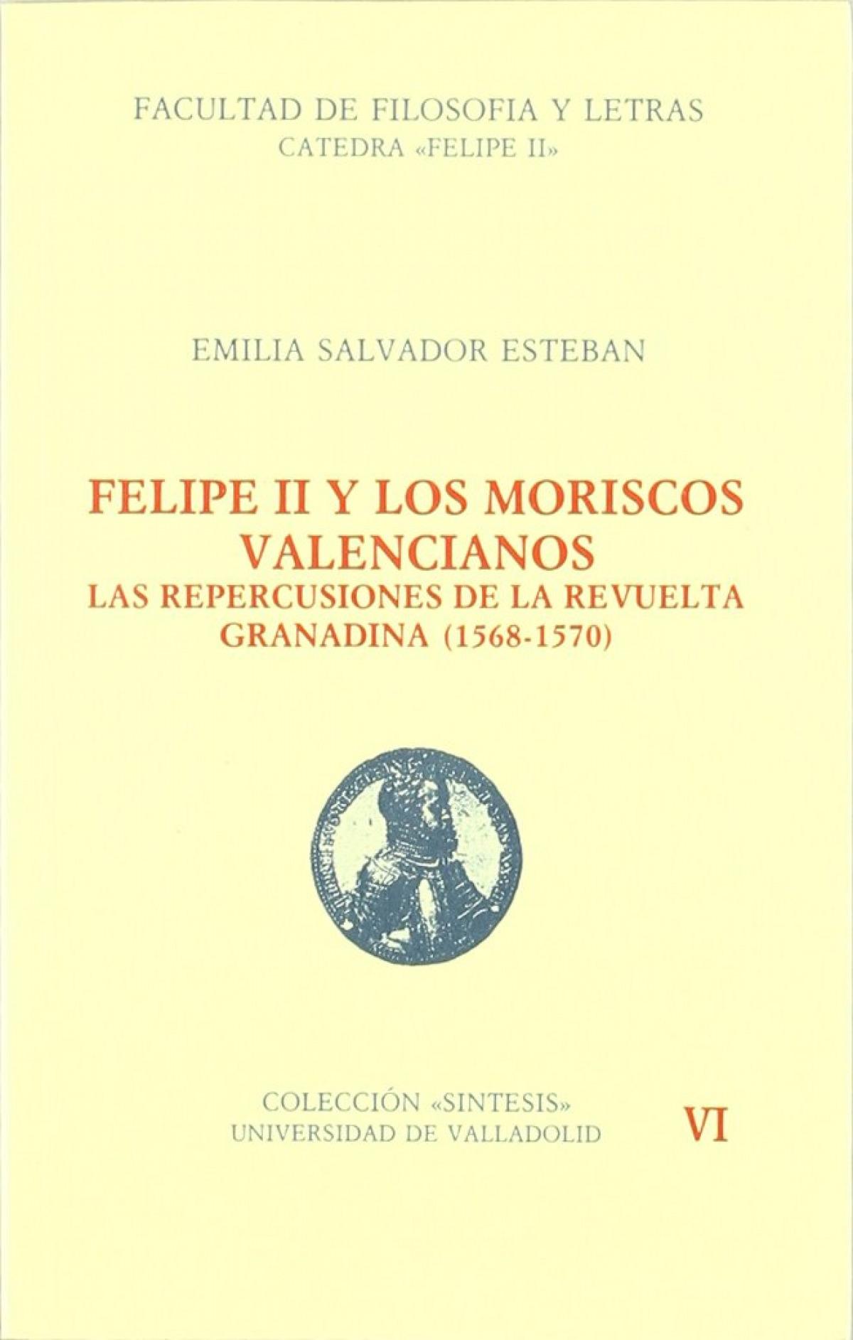 FELIPE II Y LOS MORISCOS VALENCIANOS