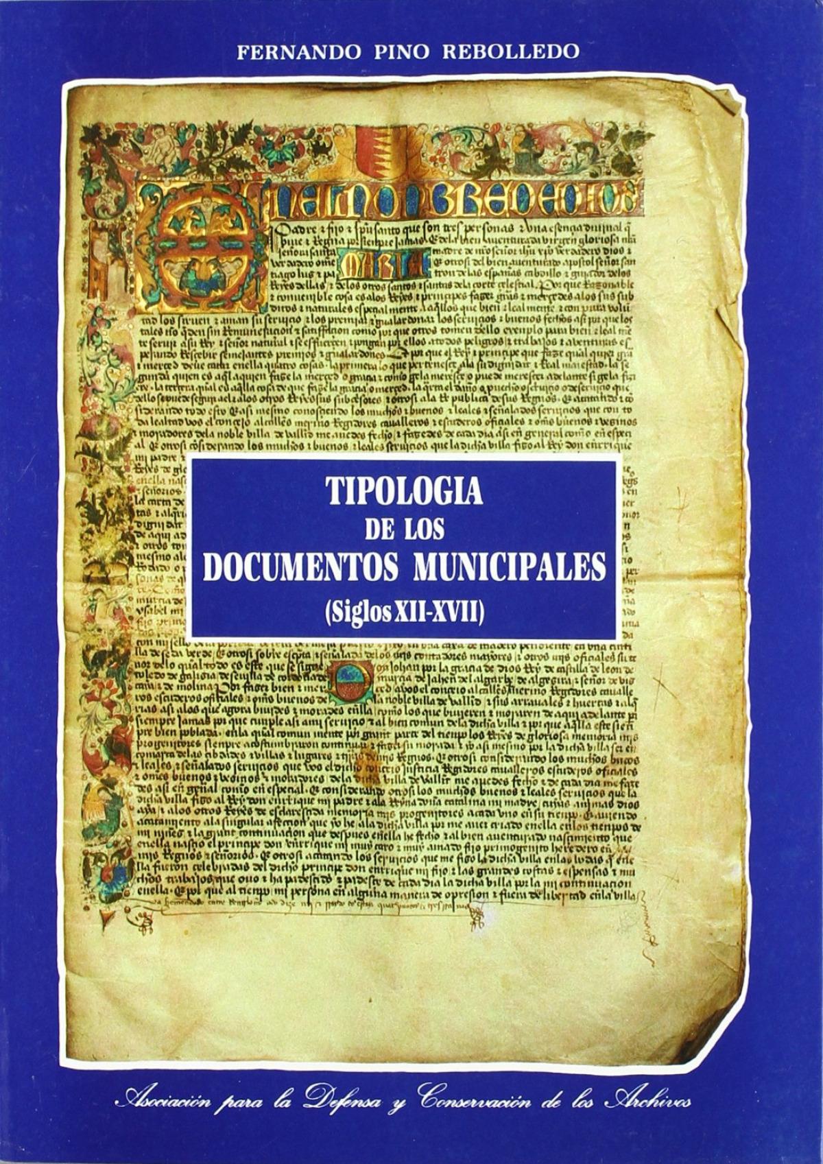 Tipologia De Los Documentos Municipales (siglos Xii-xvii) 9788477622284