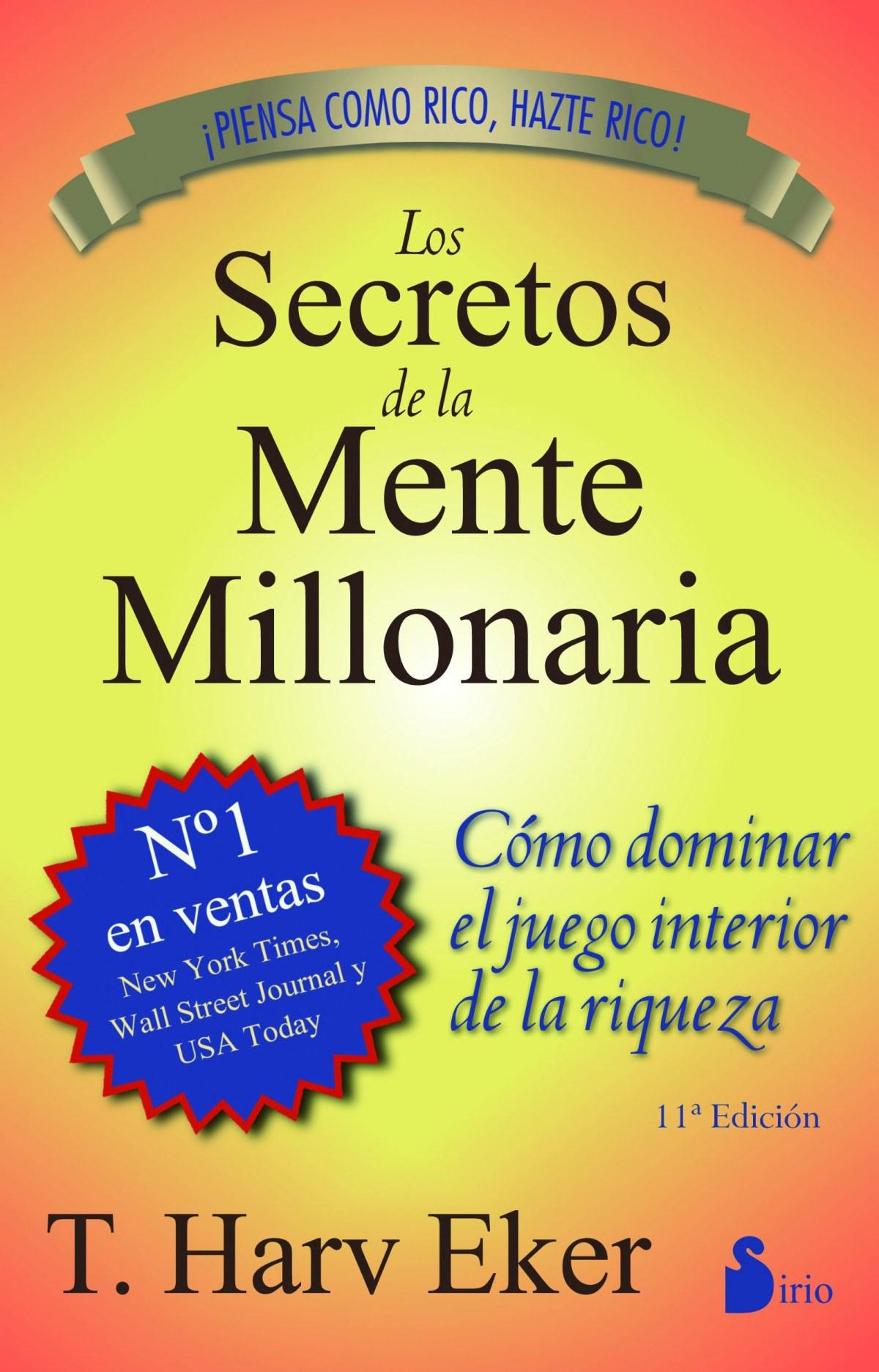 Los secretos de la mente millonaria 9788478086085