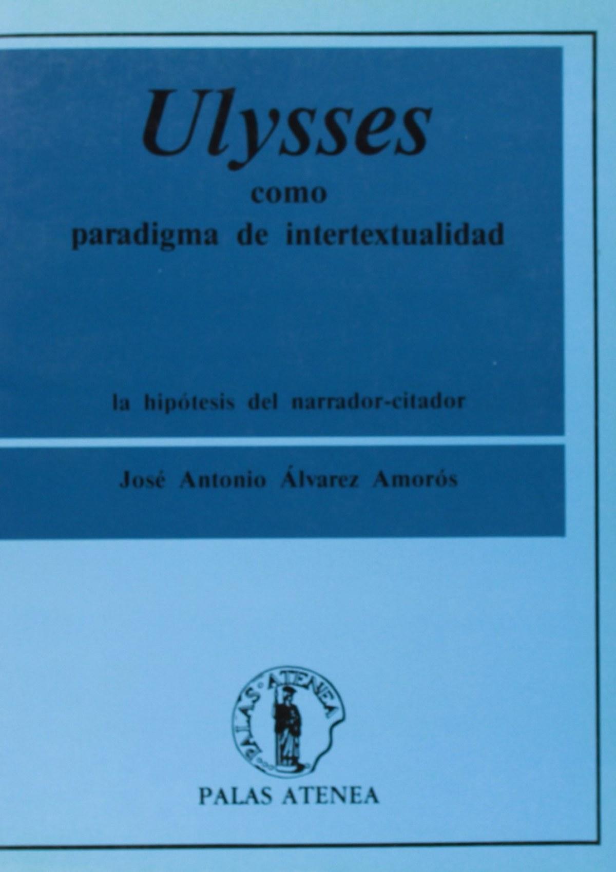 Ulysses como paradigma de intertextualidad 9788478170159