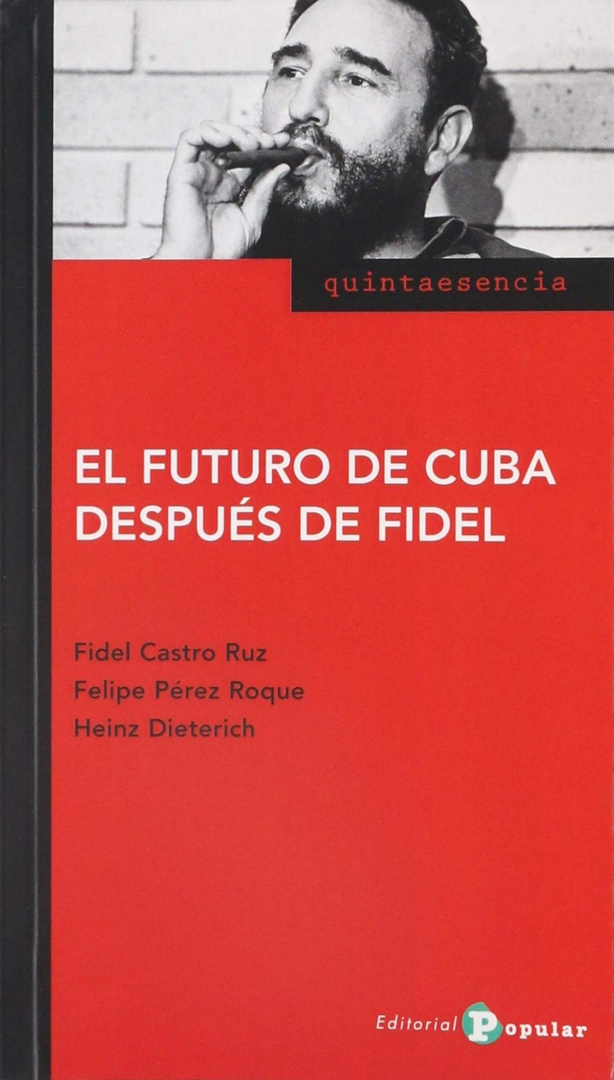 El futuro de Cuba después de Fidel 9788478847211