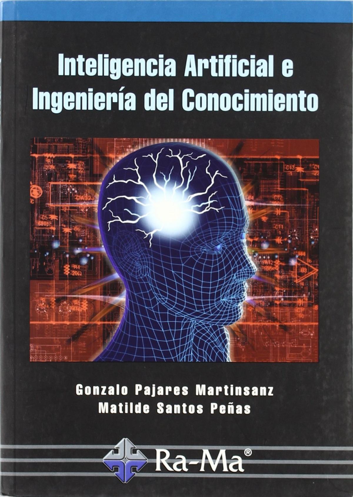 INTELIGENCIA ARTIFICIAL E INGENIERIA DEL CONOCIMIENTO 9788478976768