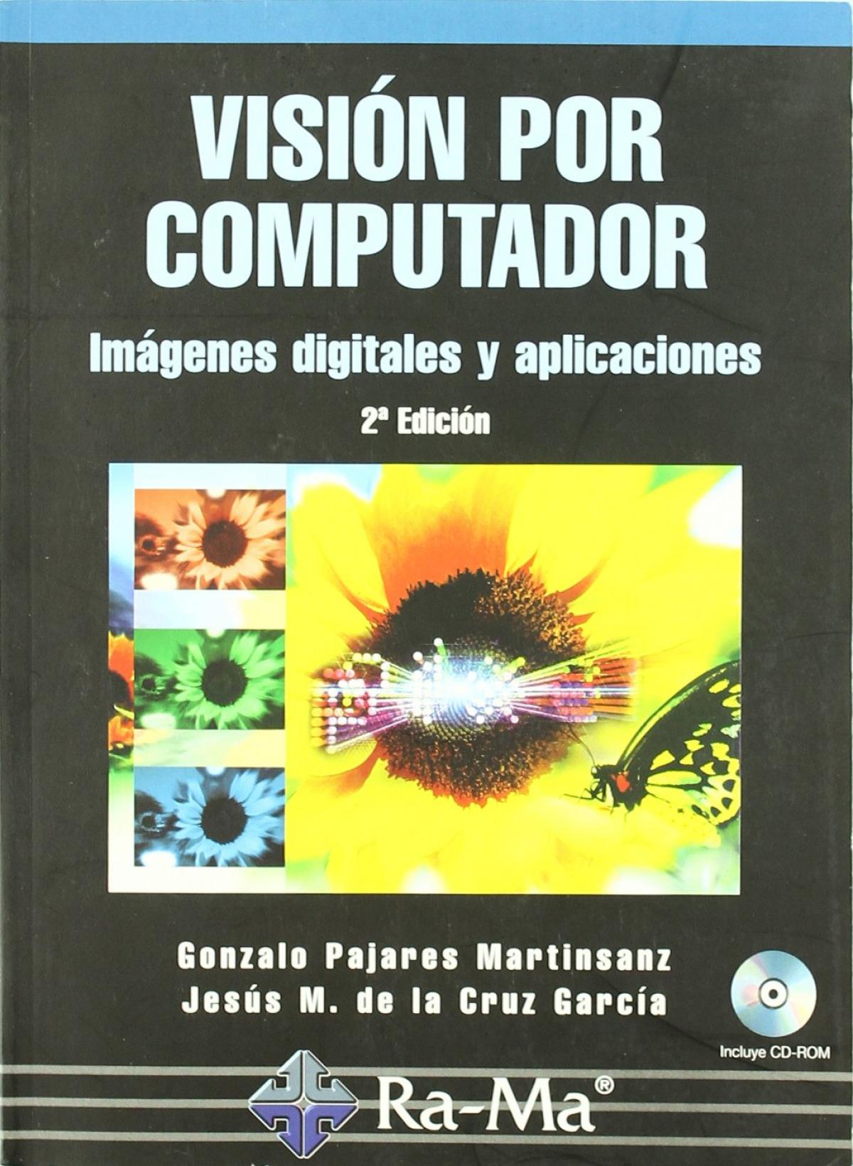 Vision por computador: imagenes digitales y aplicaciones 9788478978311