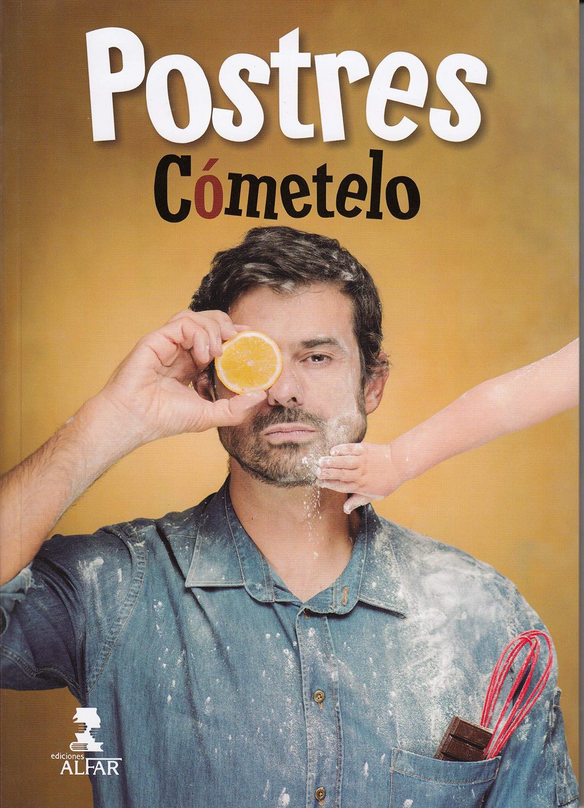 LOS POSTRES DE CÓMETELO 9788478987856