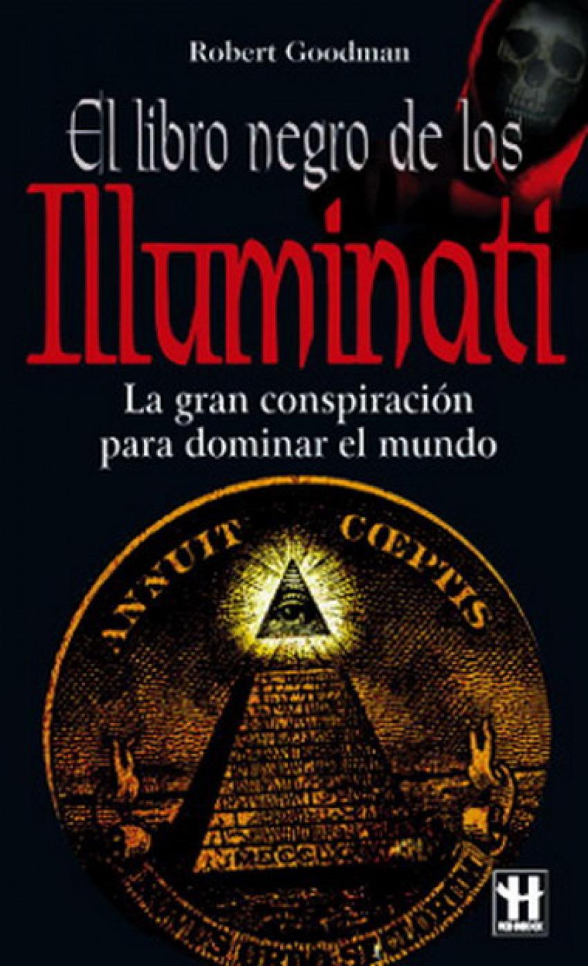 Libro negro de los illuminati, el 9788479278250
