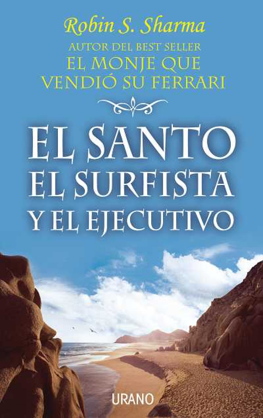El santo, el surfista y el ejecutivo 9788479535339
