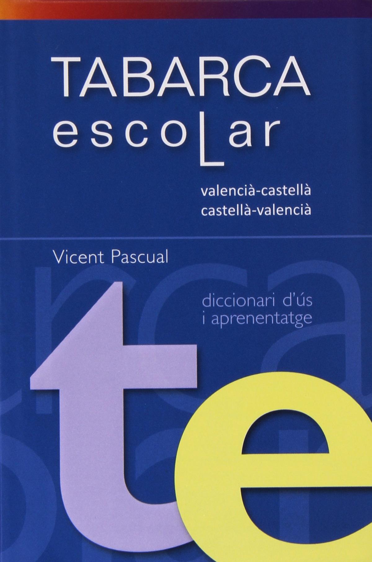 Diccionari escolar tabarca. Valencia-Castella.VV 9788480253307
