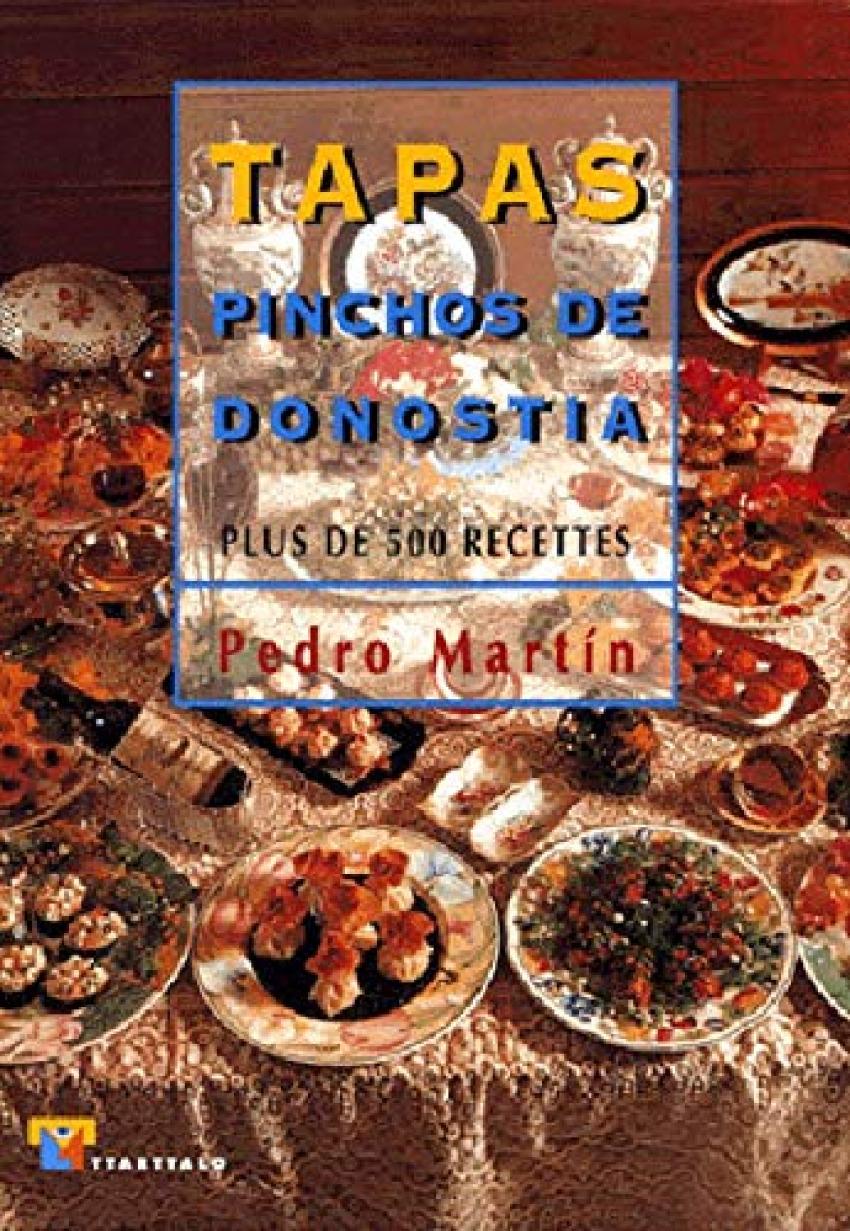 Tapas pinchos de Donostia (francés). Plus de 500 recetes 9788480915250