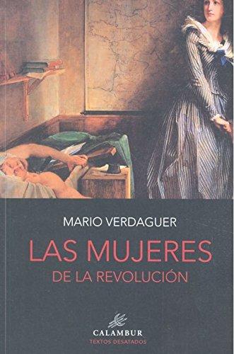 LAS MUJERES DE LA REVOLUCIÓN 9788483594049