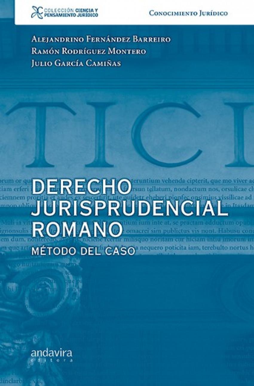 Derecho jurisprudencial romano:metodo del caso 9788484086123