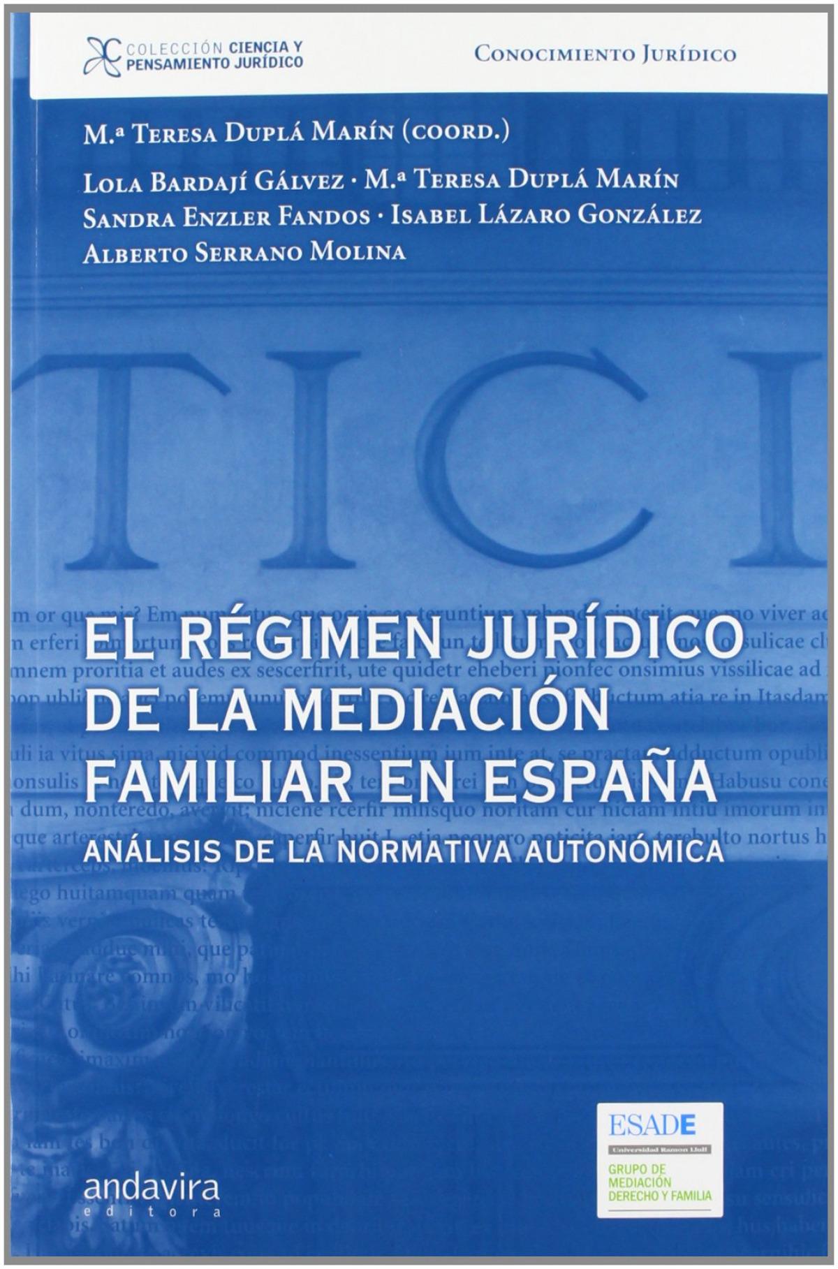 Régimen jur¡dico mediación familiar en España 9788484086697