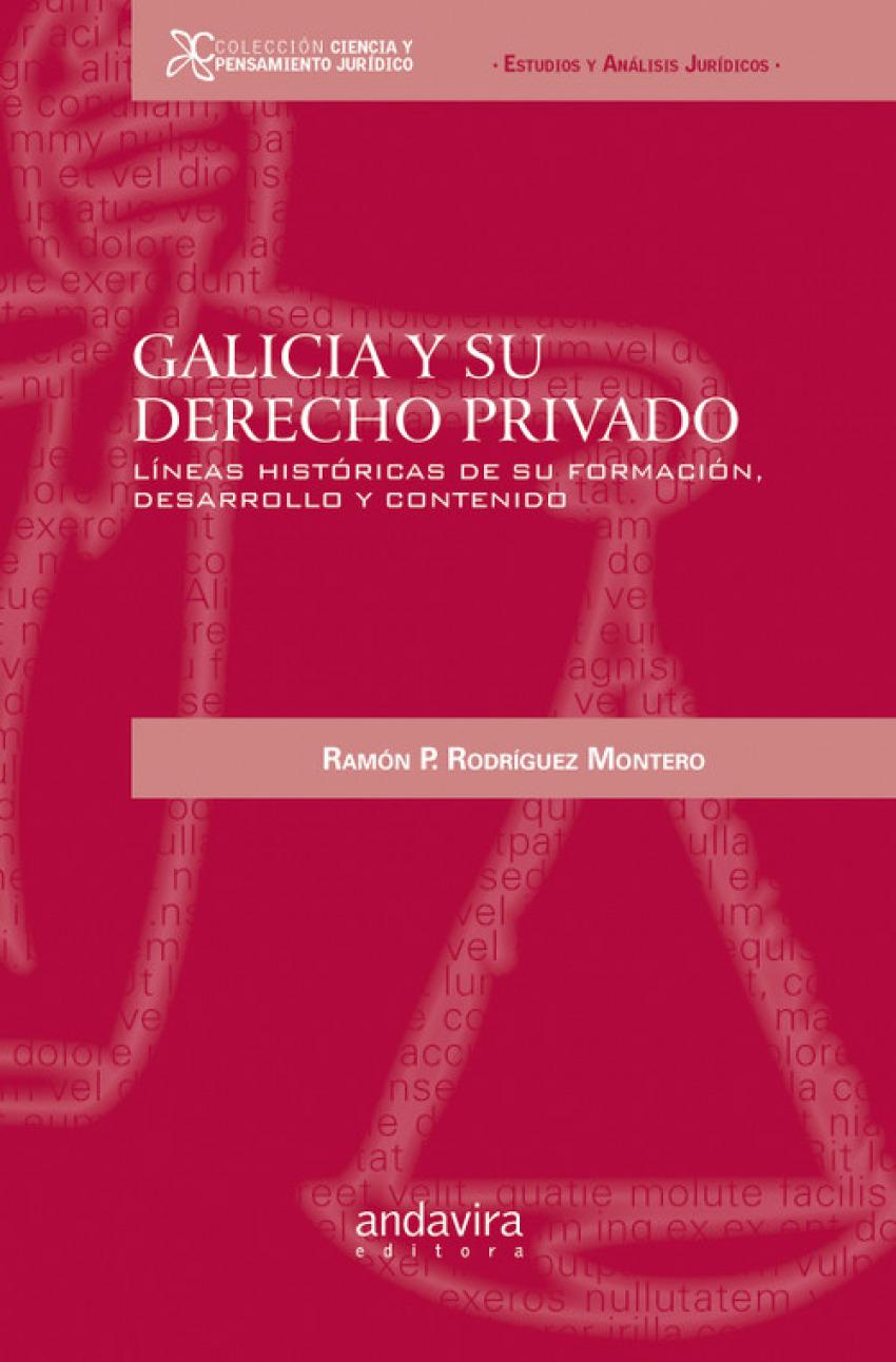Galicia y su derecho privado 9788484086710