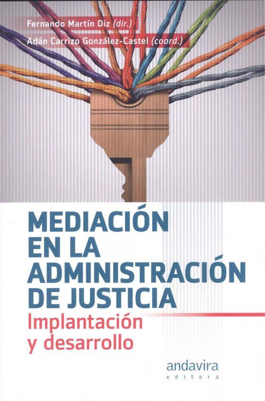 MEDIACIÓN EN LA ADMINISTRACIÓN DE LA JUSTICIA 9788484088585
