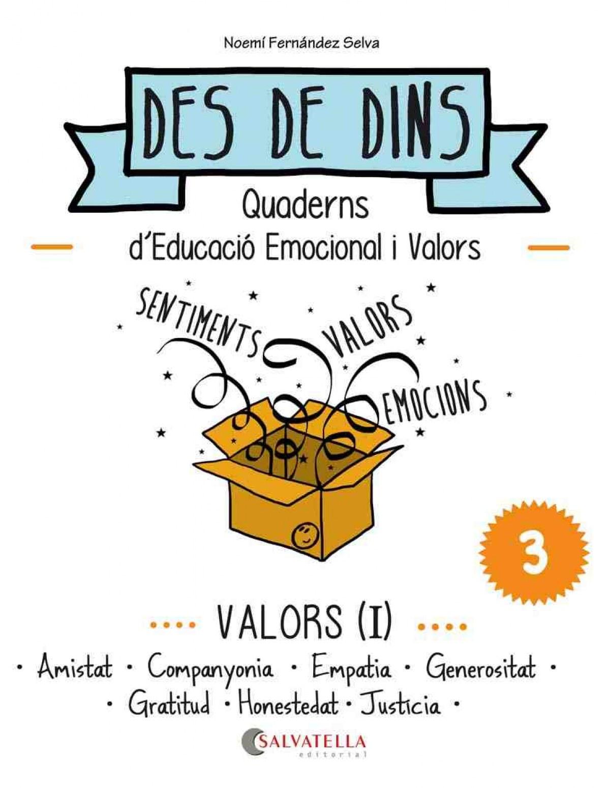Valors I: amistat, companyonia, empatia, generositat 9788484128229